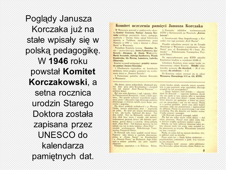 Poglądy Janusza Korczaka już na stałe wpisały się w polską pedagogikę