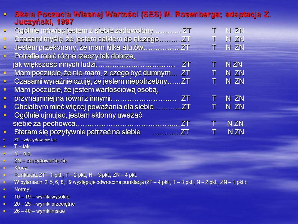 Skala Poczucia Własnej Wartości (SES) M. Rosenberga; adaptacja Z