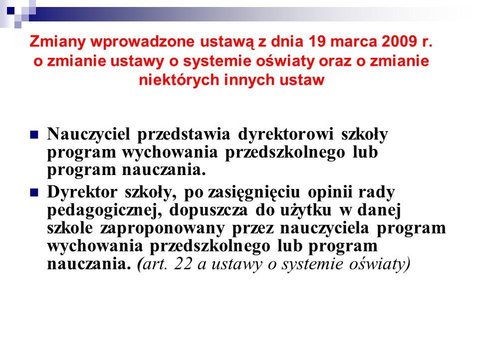 Zmiany wprowadzone ustawą z dnia 19 marca 2009 r