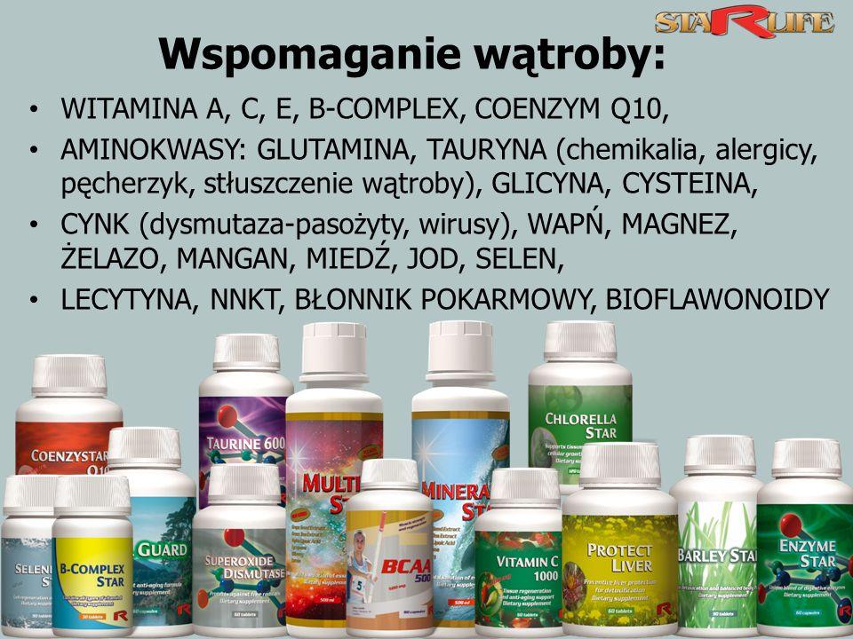 Wspomaganie wątroby: WITAMINA A, C, E, B-COMPLEX, COENZYM Q10,