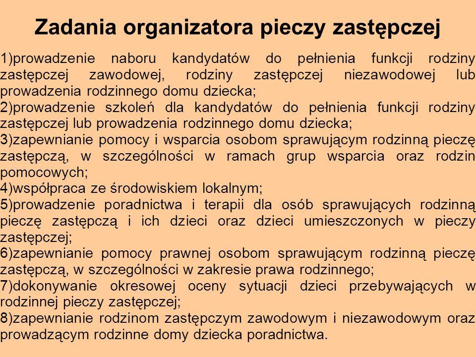 Zadania organizatora pieczy zastępczej