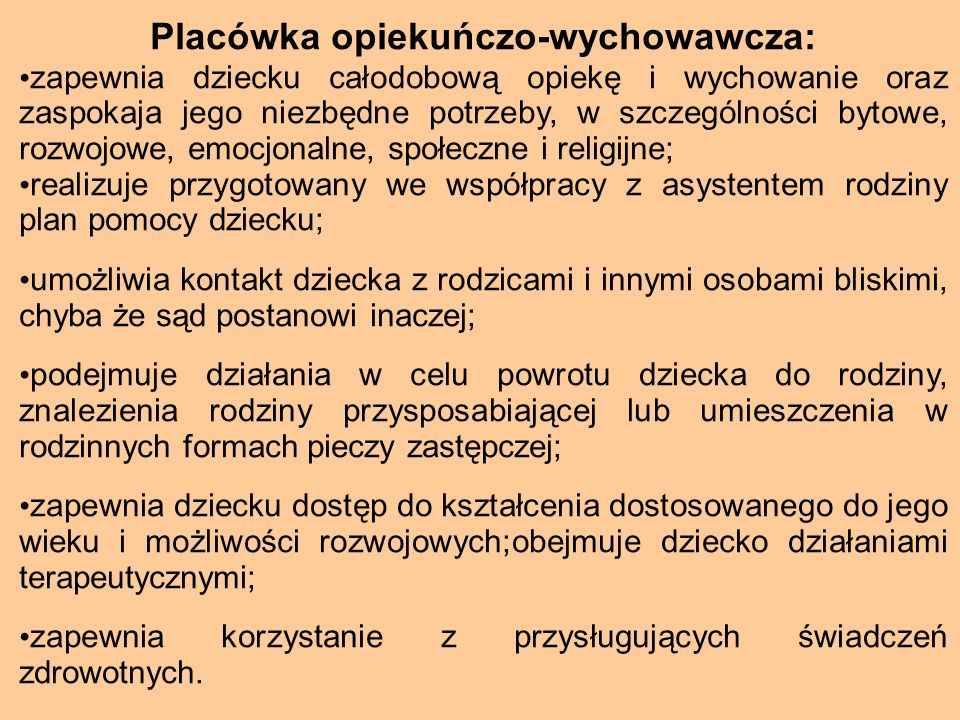 Placówka opiekuńczo-wychowawcza:
