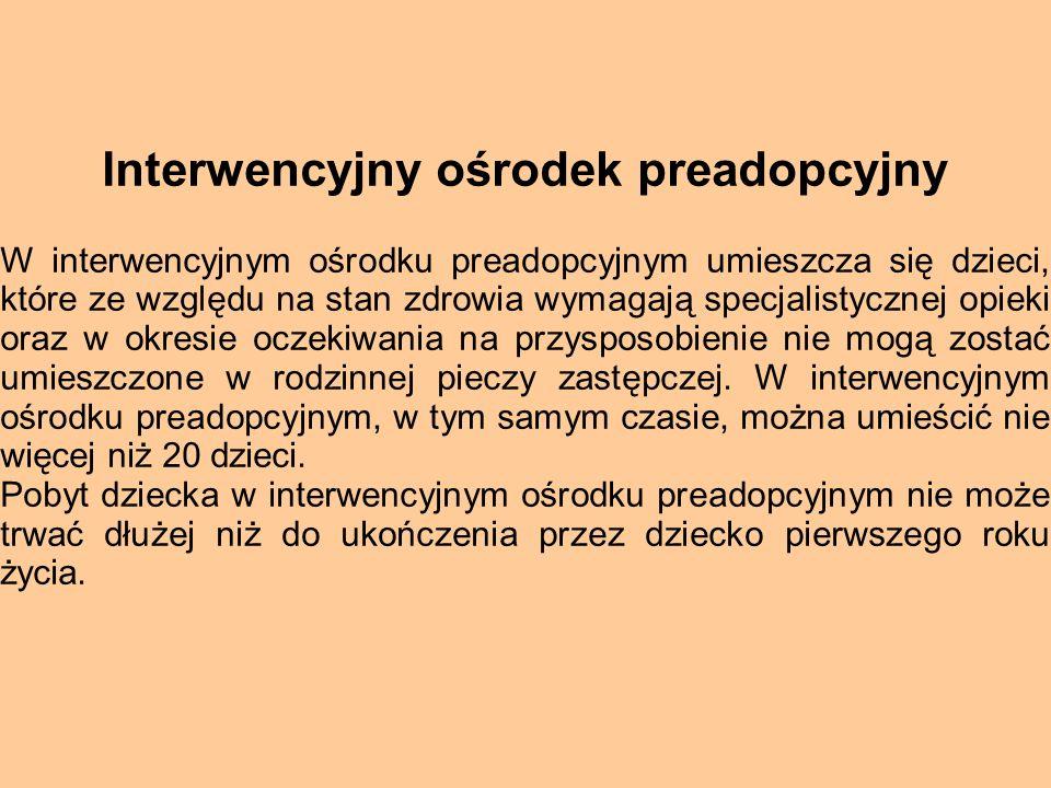 Interwencyjny ośrodek preadopcyjny