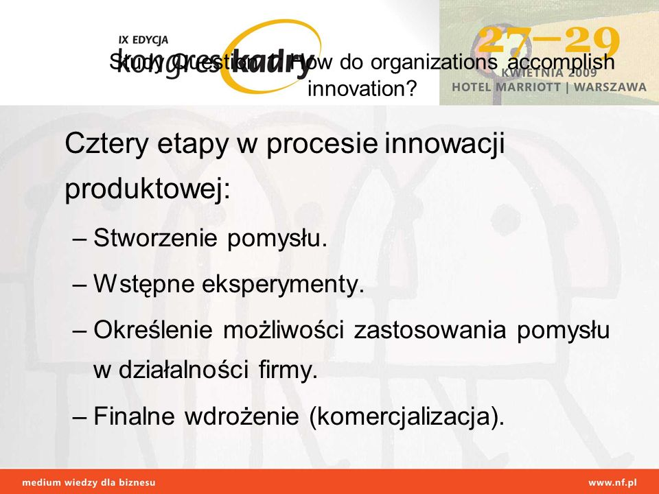 Study Question 1: How do organizations accomplish innovation