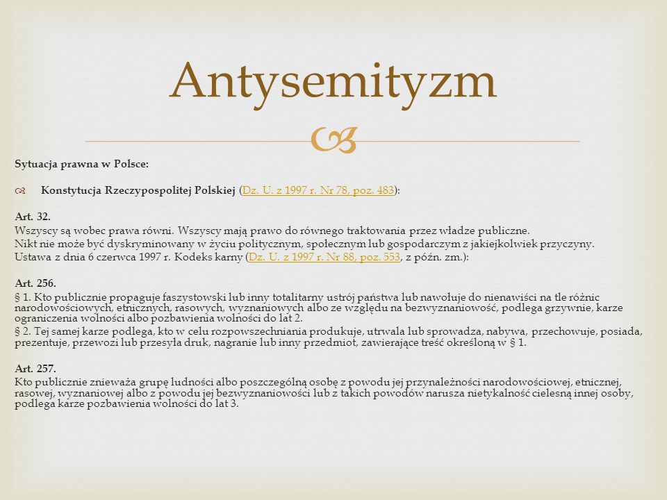 Antysemityzm Sytuacja prawna w Polsce: