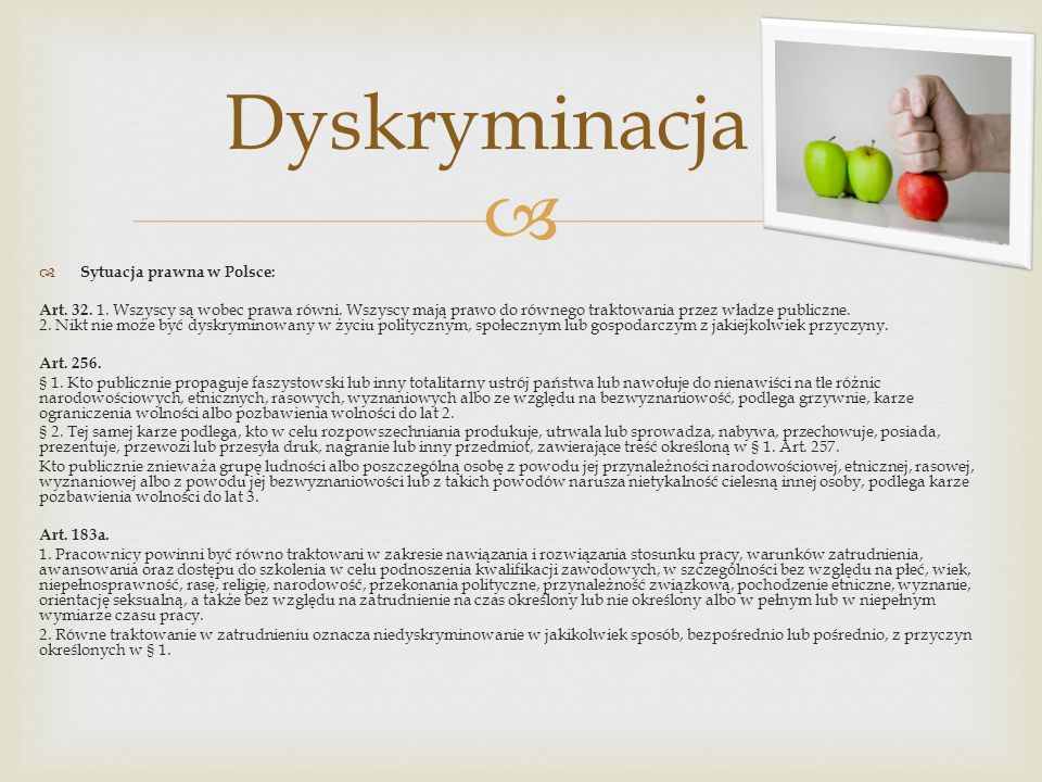 Dyskryminacja Sytuacja prawna w Polsce: