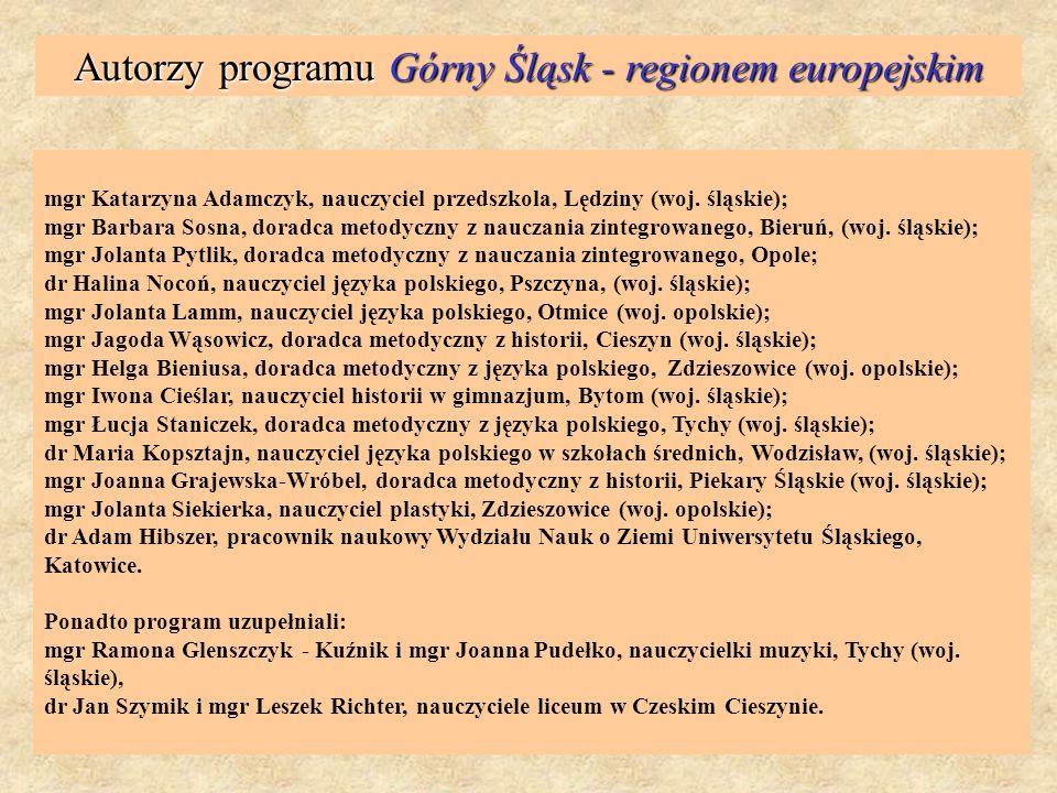 Autorzy programu Górny Śląsk - regionem europejskim