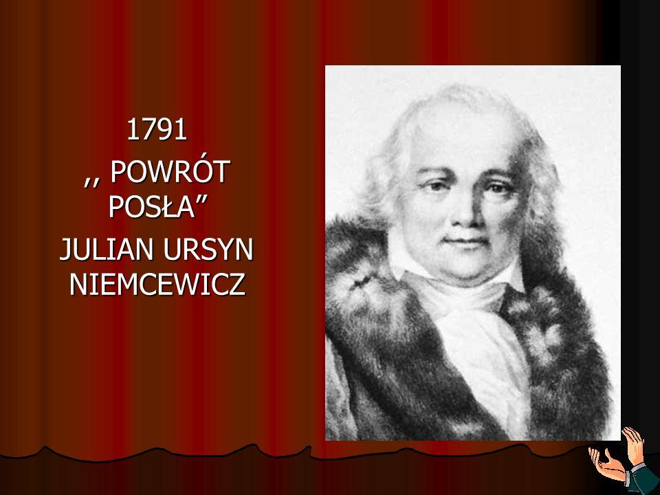 1791 ,, POWRÓT POSŁA JULIAN URSYN NIEMCEWICZ