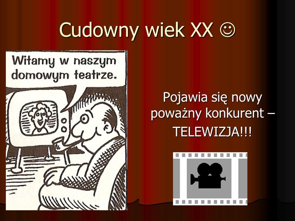 Pojawia się nowy poważny konkurent – TELEWIZJA!!!