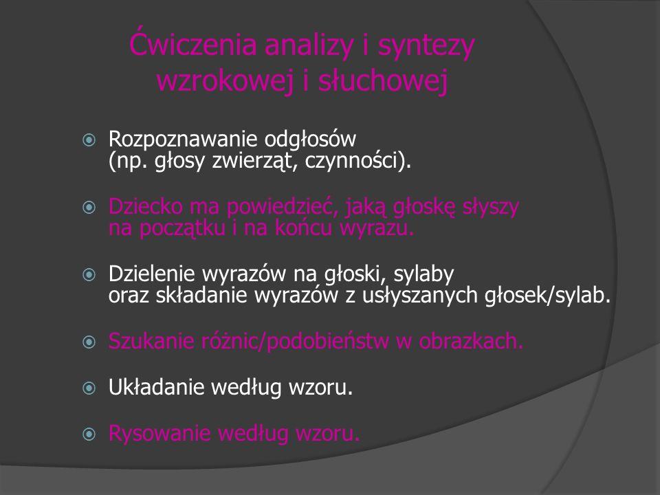 Ćwiczenia analizy i syntezy wzrokowej i słuchowej