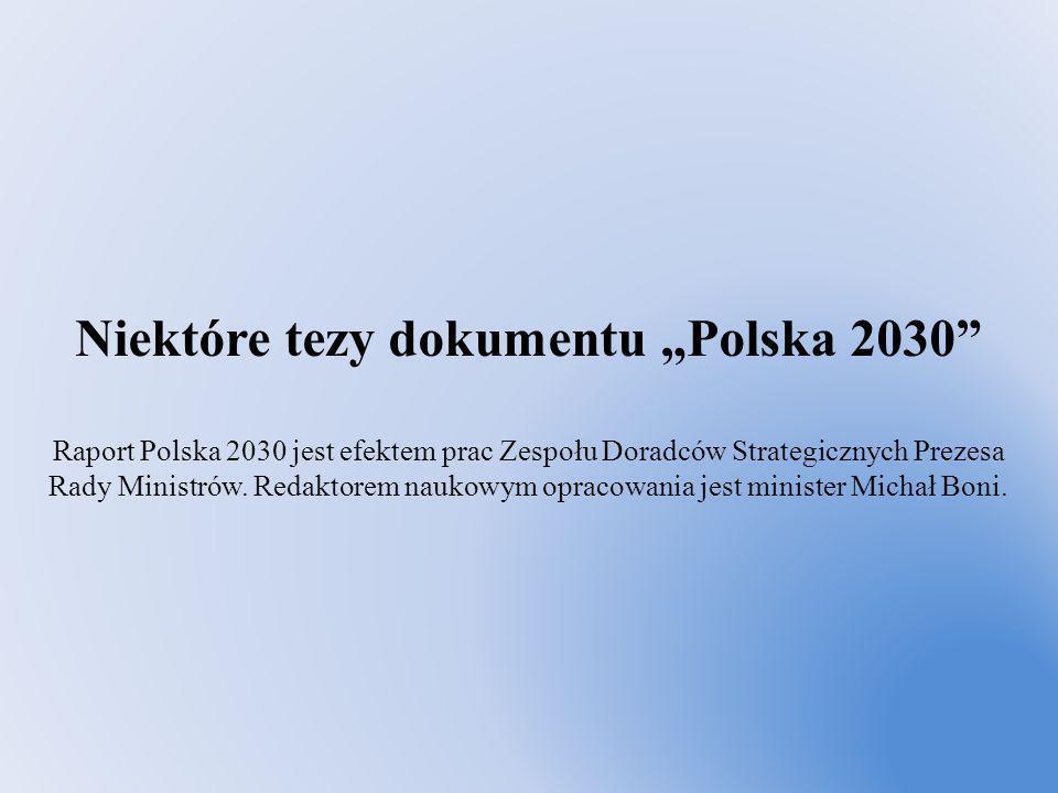 """Niektóre tezy dokumentu """"Polska 2030"""