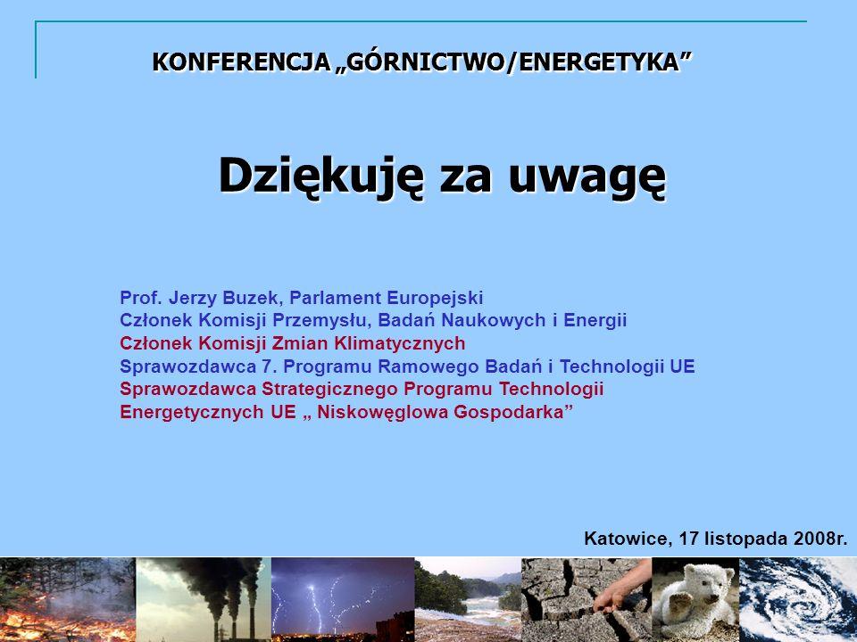 """KONFERENCJA """"GÓRNICTWO/ENERGETYKA KONFERENCJA """"GÓRNICTWO/ENERGETYKA"""