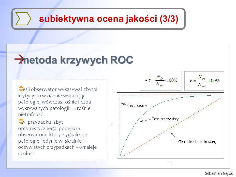 metoda krzywych ROC subiektywna ocena jakości (3/3)
