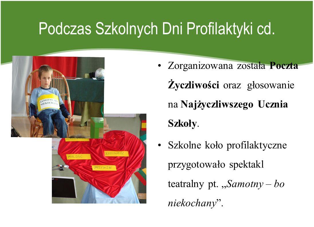 Podczas Szkolnych Dni Profilaktyki cd.