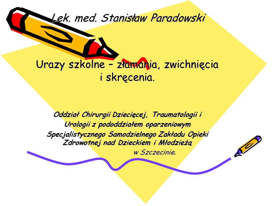 Lek. med. Stanisław Paradowski