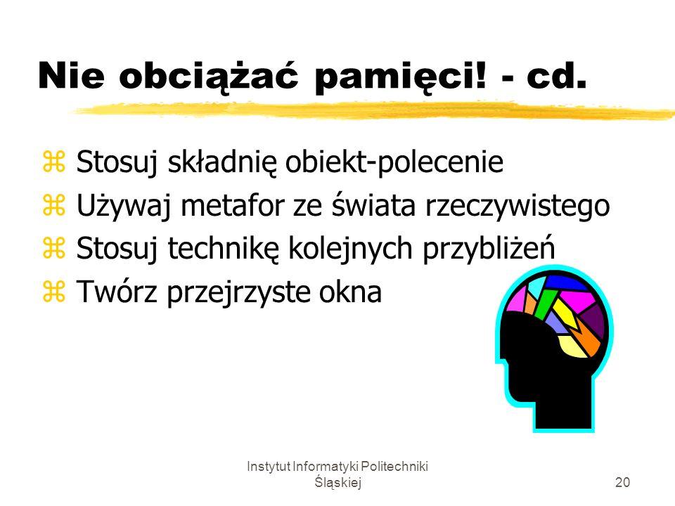Nie obciążać pamięci! - cd.