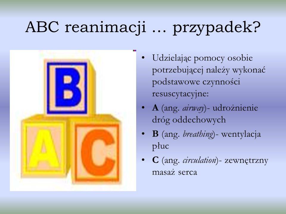 ABC reanimacji … przypadek