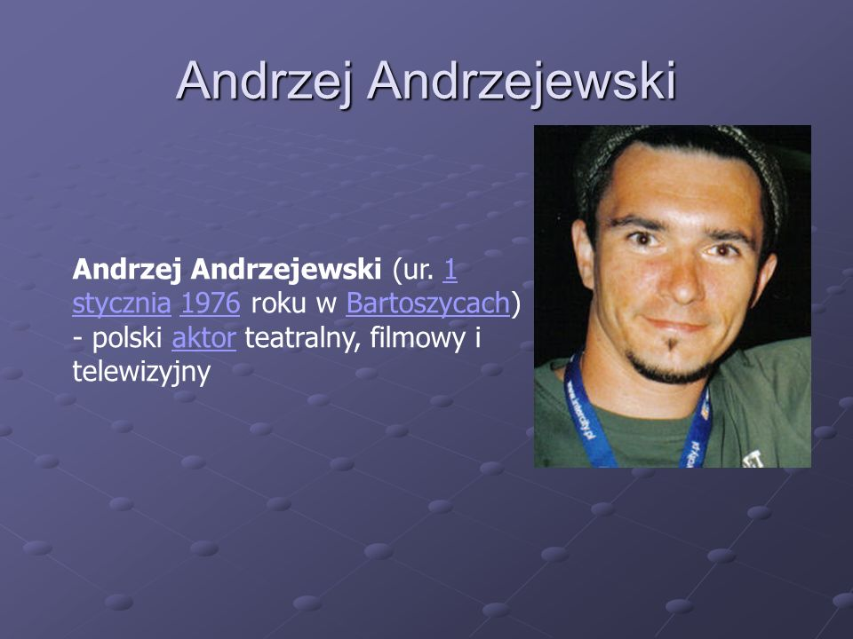 Andrzej Andrzejewski Andrzej Andrzejewski (ur.