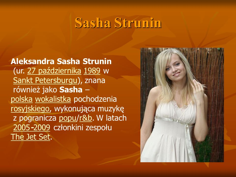 Sasha Strunin Aleksandra Sasha Strunin (ur. 27 października 1989 w