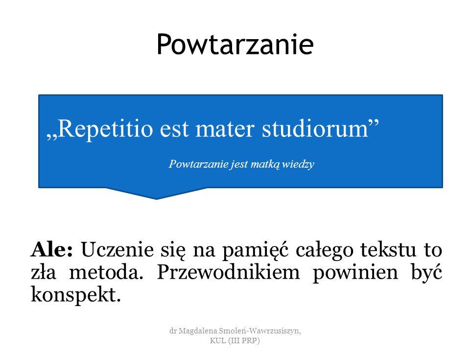 """Powtarzanie """"Repetitio est mater studiorum"""