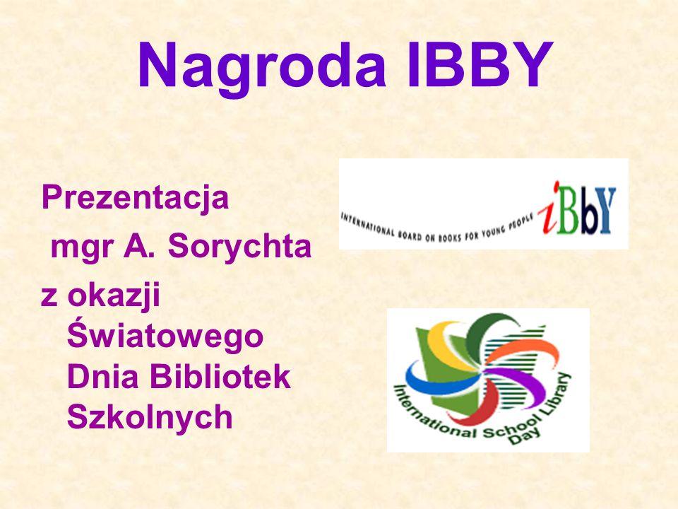 Nagroda IBBY Prezentacja mgr A. Sorychta
