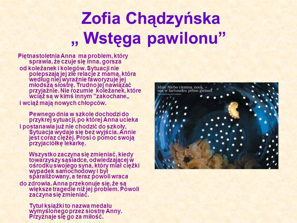 """Zofia Chądzyńska """" Wstęga pawilonu"""
