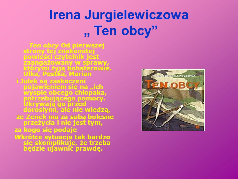 "Irena Jurgielewiczowa "" Ten obcy"