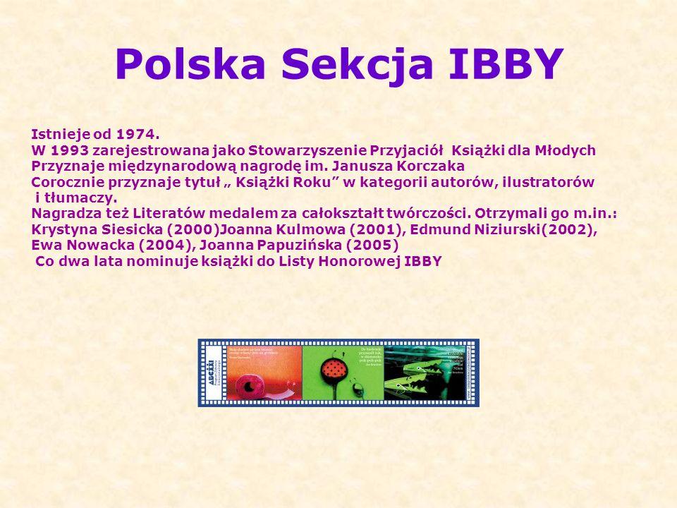Polska Sekcja IBBY Istnieje od 1974.