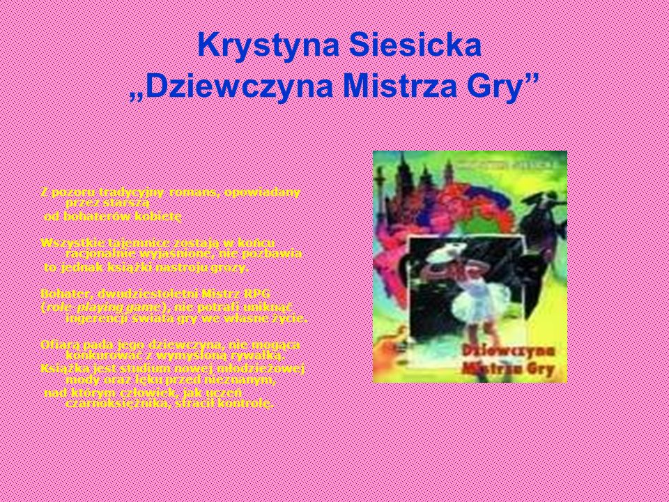 """Krystyna Siesicka """"Dziewczyna Mistrza Gry"""