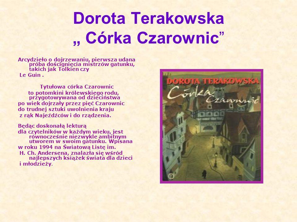 "Dorota Terakowska "" Córka Czarownic"