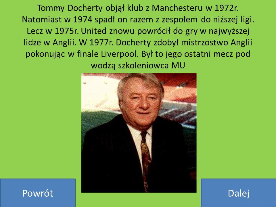Tommy Docherty objął klub z Manchesteru w 1972r
