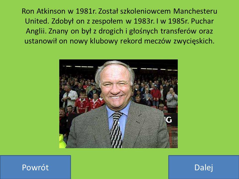 Ron Atkinson w 1981r. Został szkoleniowcem Manchesteru United