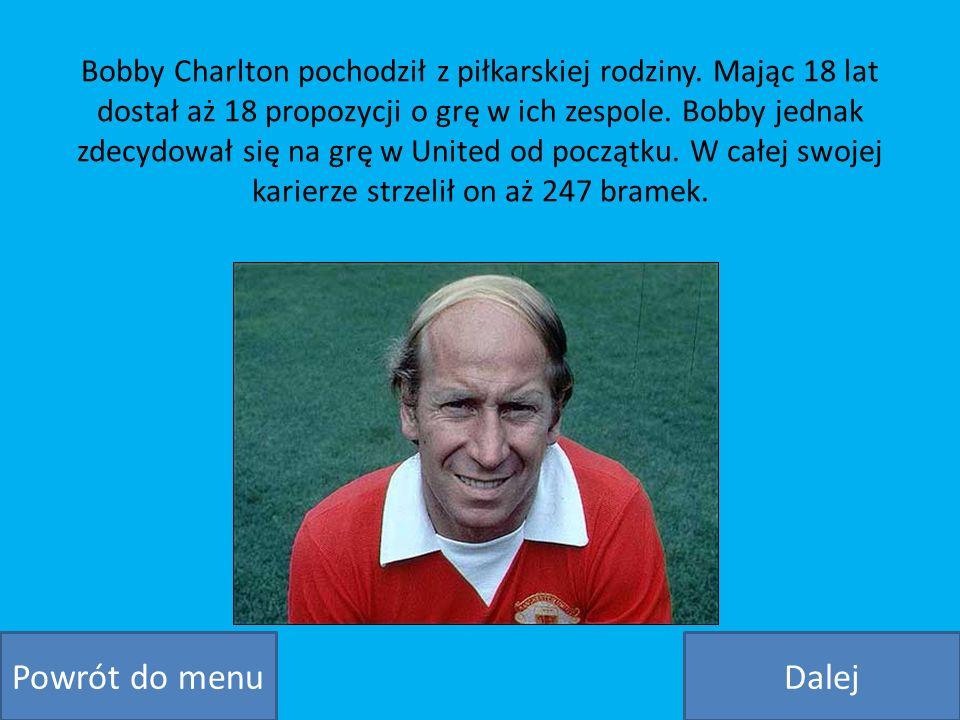 Bobby Charlton pochodził z piłkarskiej rodziny