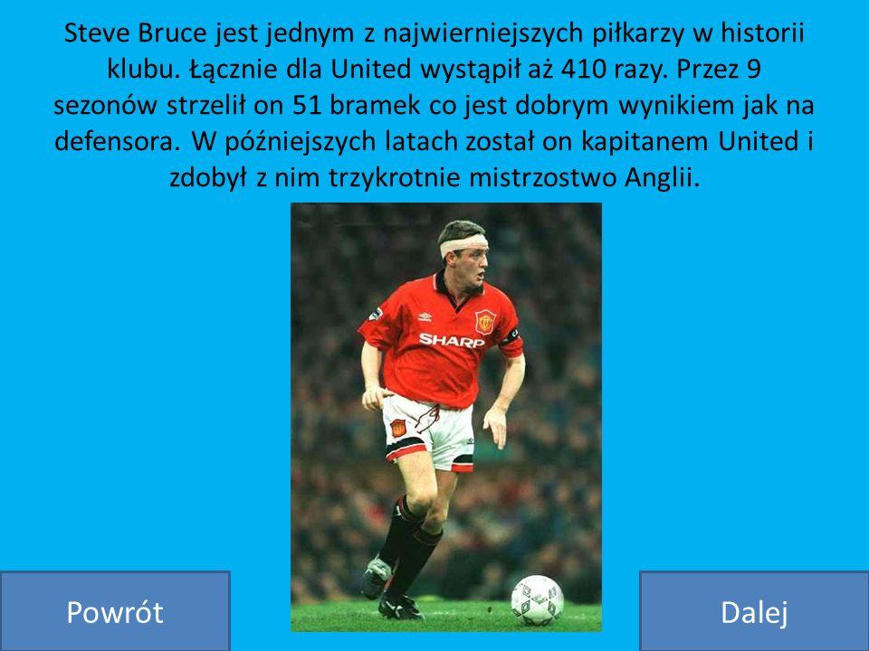 Steve Bruce jest jednym z najwierniejszych piłkarzy w historii klubu