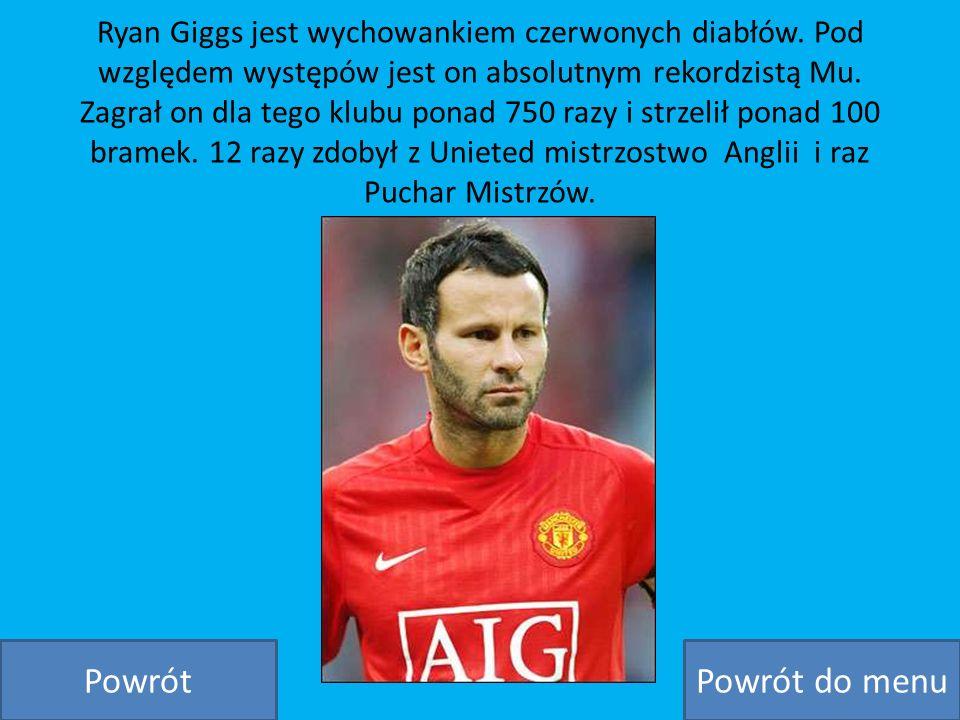 Ryan Giggs jest wychowankiem czerwonych diabłów