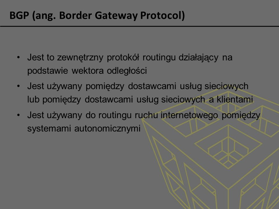 BGP (ang. Border Gateway Protocol)