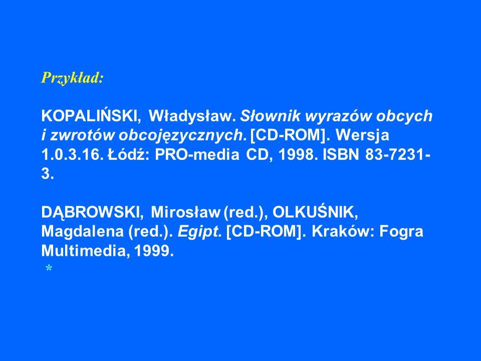 Przykład: KOPALIŃSKI, Władysław