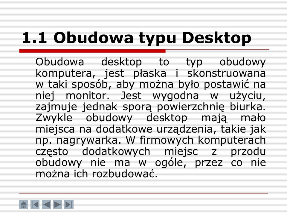 1.1 Obudowa typu Desktop