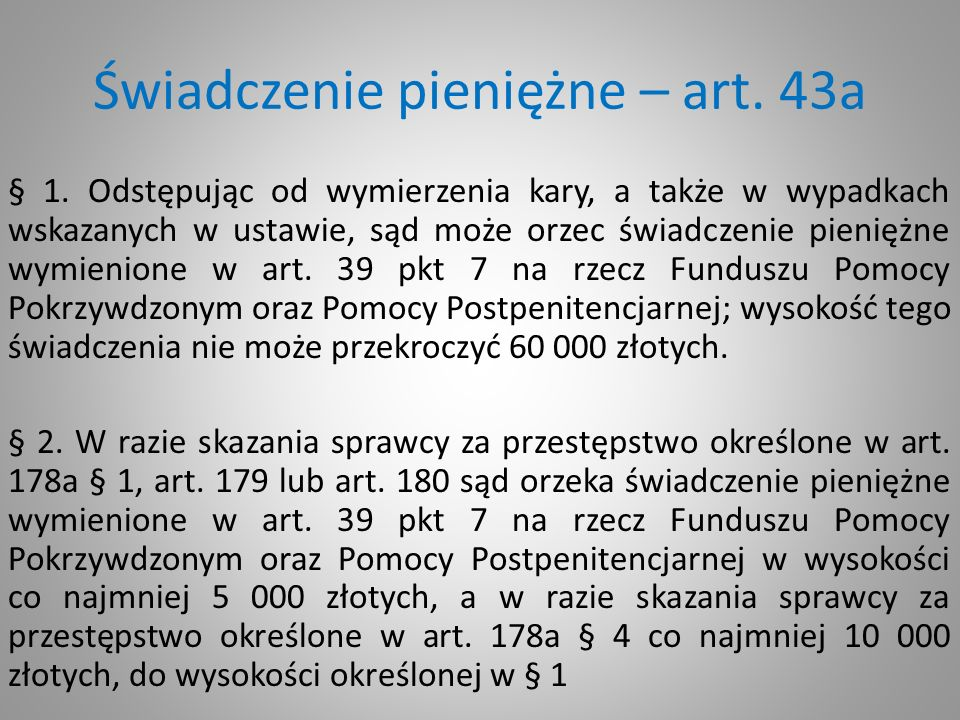 Świadczenie pieniężne – art. 43a