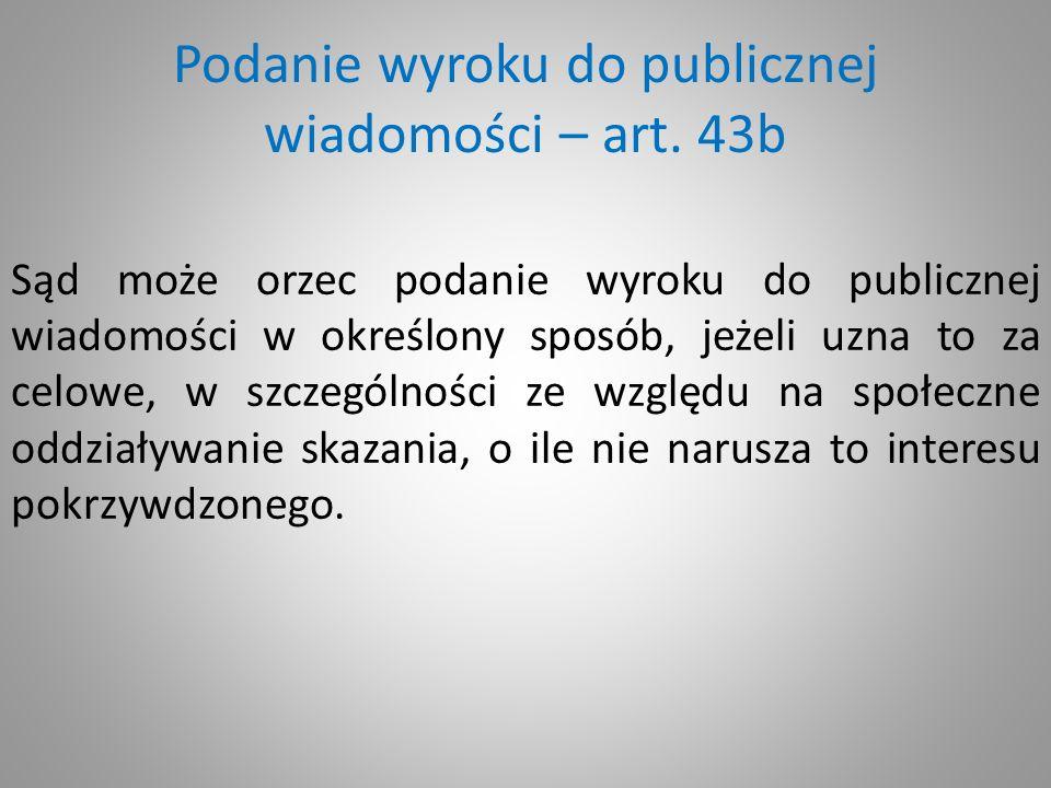 Podanie wyroku do publicznej wiadomości – art. 43b