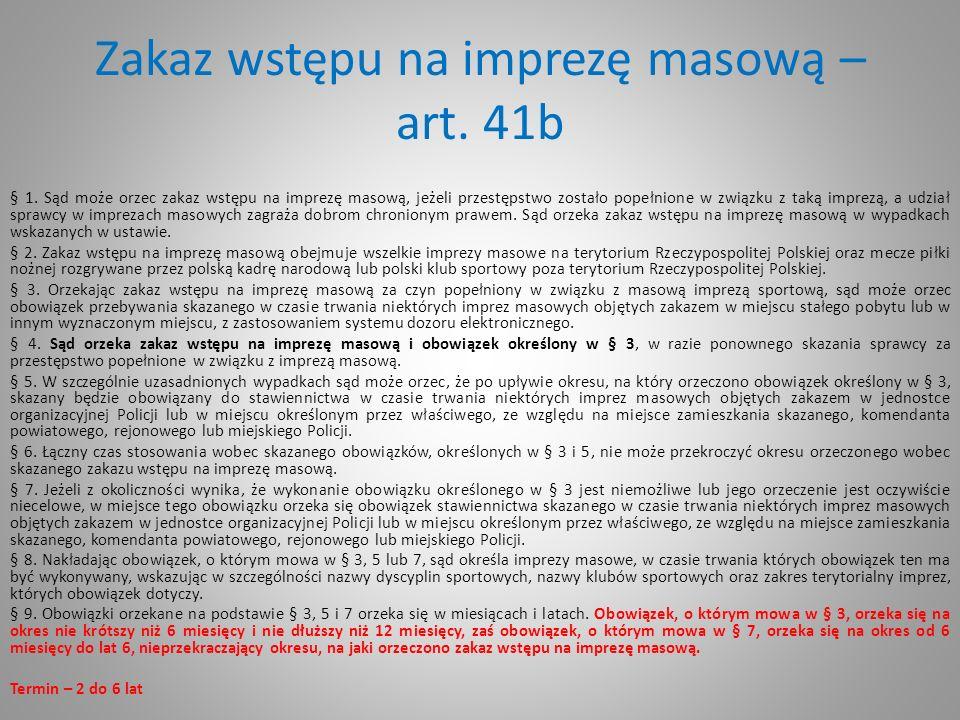Zakaz wstępu na imprezę masową – art. 41b