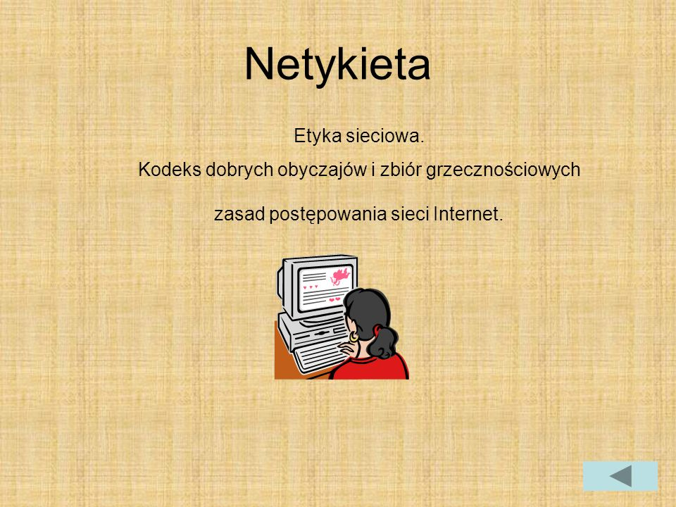 Netykieta Etyka sieciowa.