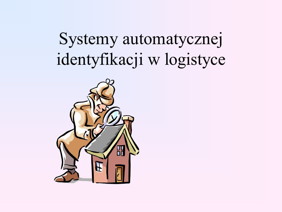 Systemy automatycznej identyfikacji w logistyce