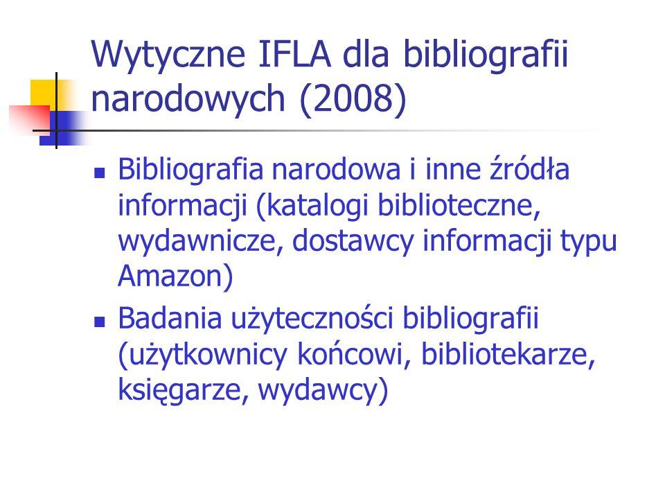 Wytyczne IFLA dla bibliografii narodowych (2008)
