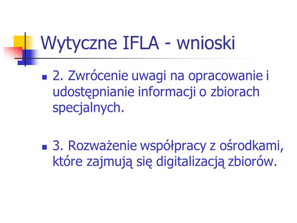 Wytyczne IFLA - wnioski