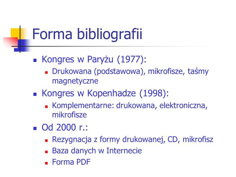 Forma bibliografii Kongres w Paryżu (1977):