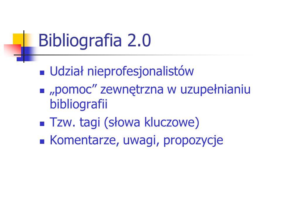 Bibliografia 2.0 Udział nieprofesjonalistów