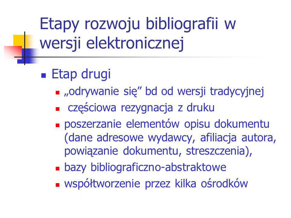 Etapy rozwoju bibliografii w wersji elektronicznej