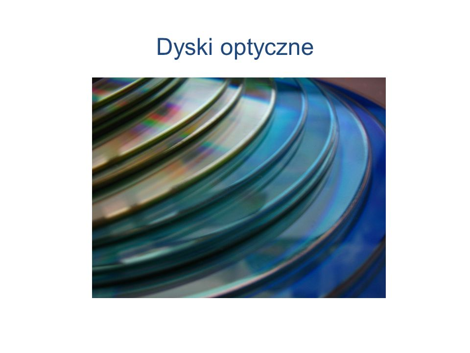 Dyski optyczne