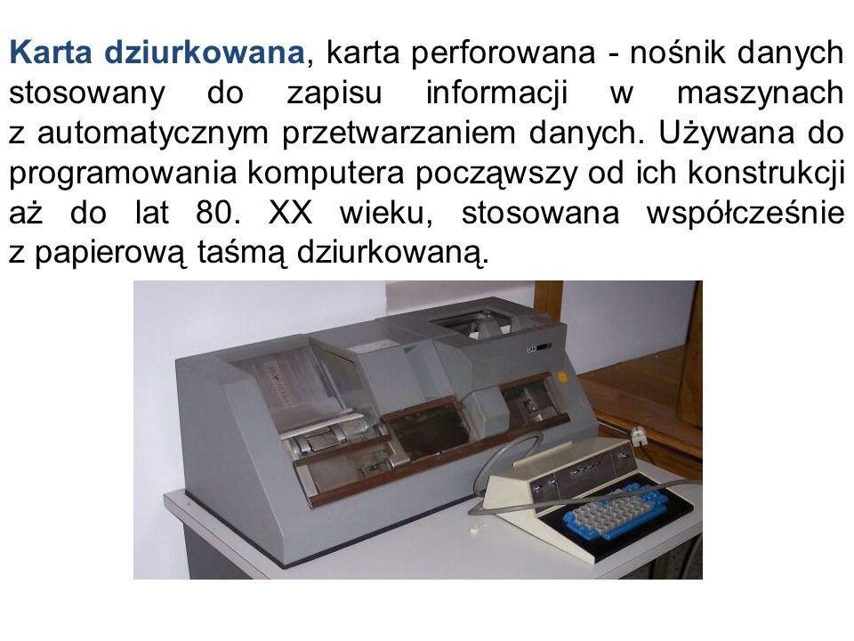 Karta dziurkowana, karta perforowana - nośnik danych stosowany do zapisu informacji w maszynach z automatycznym przetwarzaniem danych.